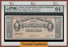 TT PK S535b 1915 MEXICO REVOLUTIONARY ESTADO DE CHIHUAHUA 10 PESOS PMG 64 EPQ!