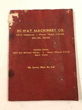 Hi-Way Machinery Co. Parts Catalog, List, Manual Dallas, Texas