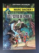 Marc Dacier  N° 9 Les 7 cités de Cibola 1981 Paape Charlier PROCHE DU NEUF