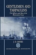 Gentlemen and Tarpaulins: The Officers and Men of the Restoration Navy-ExLibrary