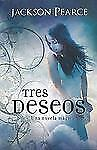 Tres Deseos (Spanish Edition)-ExLibrary