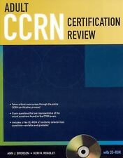 Adult CCRN Certification Review by Ann J. Brorsen and Keri R. Rogelet (2008, Pa…