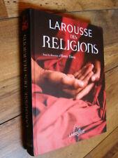 Tincq Larousse des religions Bouddhisme Christianisme Judaïsme Islam Hindouisme