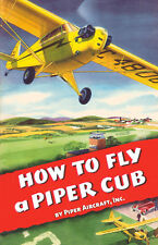 How To Fly a Piper Cub Paperback