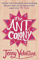 The Ant Colony by Jenny Valentine, Good Used Book (Paperback) FREE & FAST Delive