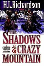 The Shadows of Crazy Mountain No. 2 by H. L. Richardson