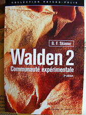 B.F. SKINNER Walden 2 Communauté expérimentale 2e édition Editions In Press 2012