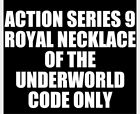 Action Series 9 Royal Necklace Of The Underworld CODE ONLY
