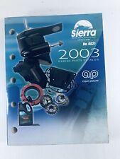 Sierra Marine and Drive Parts 2003 Catalog 8021