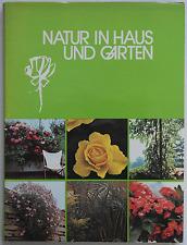Natur in Haus und Garten