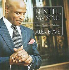 Be Still, My Soul: Classic Hymns & Folk Songs by Alex Boyé (CD, Oct-2009, Shadow Mountain Records)