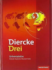 Diercke Drei - aktuelle Ausgabe: Universalatlas mit Arbe... | Buch | Zustand gut