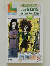 Ernst A Ekker Und Elvis in den Wolken