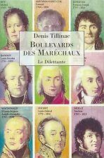 EO DENIS TILLINAC + BELLE DÉDICACE : BOULEVARD DES MARÉCHAUX
