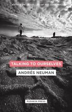 Talking to Ourselves - Good Book Andres Neuman