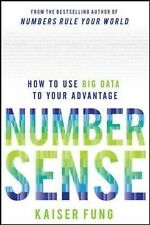 Numbersense: How to Use Big Data to Your Advantage