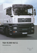 Prospekt MAN TGA 18.350 4x2 LL LKW Fahrschulfahrzeug Bundeswehr 2007 Militär