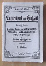 Flatow Polterabend Hochzeit  Zeitung Gedichte Kranz Prologe Scherze 1926 Texte