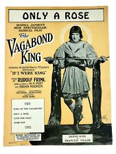 Only a Rose 1925 Sheet Music Vagabond King Musical Play Show Tune Dennis King