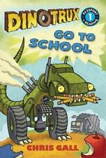 Dinotrux Go to School by Chris Gall (2014, Picture Book)