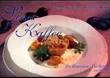Süsses zum Kaffee--Heinrich Gasteiger--Die Rezepte aus Südtirol --