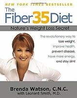 Fiber35 Diet : Nature's Weight Loss Secret Paperback Brenda Watson