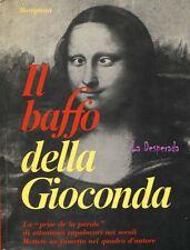 Bompani  Il baffio della Giocond. 94 pages d'humour en H.-texte. 1970.  14,50 €