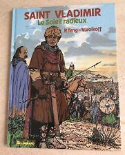 """BD """"SAINT VLADIMIR - LE SOLEIL RADIEUX"""" - EDITIONS DU LOMBARD"""