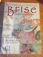 Brìse Tra Piemonte e Provenza Preghiere e Tiritere a cura di ALdo Ponso 2002