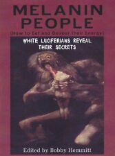 Melanin People: How to Eat and Devour their Energy. White Luciferians Reveal..