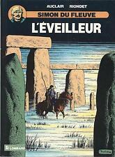 BD  Simon du fleuve  - N°6 -  L'éveilleur -  EO - 1988 TBE - Auclair
