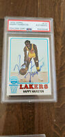 1973-74 TOPPS SIGNED CARD HAPPY HAIRSTON LAKERS ROYALS PISTONS NYU # 137 PSA DNA