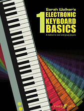 Electronic Keyboard Basics: Bk. 1 by Sarah Walker (Learn to Play book)