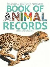 Natural History Museum Book of Animal Records by Mark Carwardine (Paperback /...