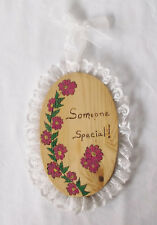 """""""Someone Special"""" Handmade 93/4 X 7"""" Oval Wood Wall Plaque-Lace Trim/Painted"""