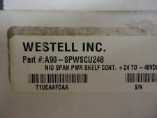 "A90-SPWSCU248 Westell ""SPW Span power shelf controller unit+24 or ‐48Vdc a NEW!"