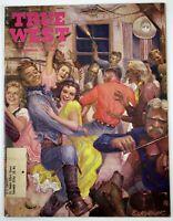 Dec 1957 TRUE WEST Mens Magazine, J. Frank Dobie, Calamity Jane, Lost Mines