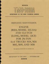 TM9 1819A ~ Engine Manual ~ REO Model 331-OA ~ 2.5 Ton 6x6 ~ M34, M36 ~ Reprnt
