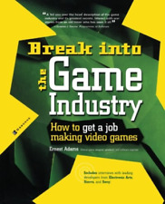 Adams Ernest-Break Into The Game Industry (US IMPORT) BOOK NEW