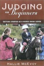 Horse Show Judging for Beginners: Getting Started as a  Horse Show Judge