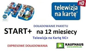 12m. START+ TELEWIZJA NA KARTĘ  NC+  Doładowanie EXPRES Aufladung TnK TV Polska