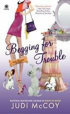 Dog Walker Mystery: Begging for Trouble 4 by Judi McCoy (2011, Paperback)
