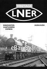 Railway Magazine Vintage LNER Magazine No.47 - Oct 2012 - LNER 10000, Manchester