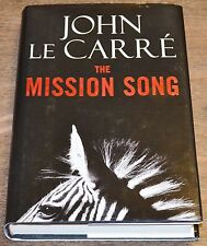The Mission Song by John Le Carré 2006 Hardcover