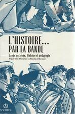 L'HISTOIRE PAR LA BANDE DESSINEE MITTERRAND CIMENT + PARIS POSTER GUIDE