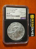 2019 W BURNISHED SILVER EAGLE NGC MS69 FIRST DAY OF ISSUE FDI BLACK 'RETRO' CORE