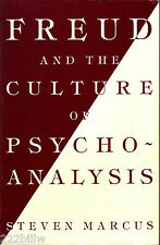 Freud and the Culture of Psychoanalysis by Steven Marcus (Paperback, 1987)