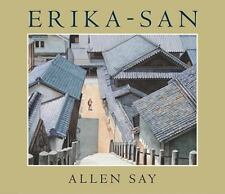 Erika-San by Allen Say (2009, Reinforced)