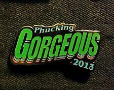 Phucking Gorgeous Pin July 26-27 2013 George WA anastasio gordon Fishman