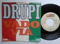 "Drupi / Vado Via 7"" Vinyl Single 1984 mit Schutzhülle"